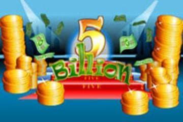 5 Billion Slot