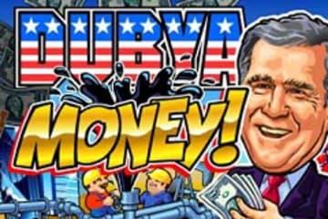 Dubya Money! Slot